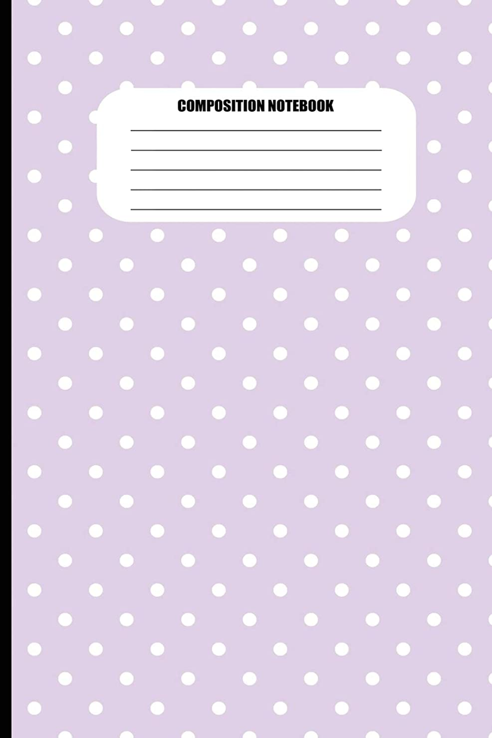 マイルド短命不快Composition Notebook: Light Purple with White Polka Dots (100 Pages, College Ruled)