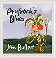 Prufrock's Blues