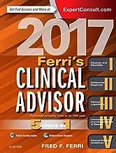 Ferri's Clinical Advisor 2017: 5 Books in 1 (Ferri's Medical Solutions)