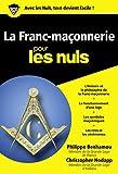 Franc-maçonnerie Poche pour les nuls - Format Kindle - 9782754035002 - 8,99 €
