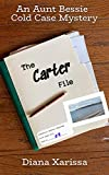 The Carter File (An Aunt Bessie Cold Case Mystery Book 3)