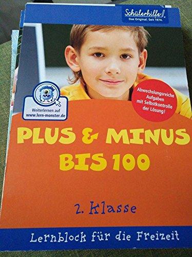 Schülerhilfe Lernblock 2. Klasse Mathematik Plus & Minus bis 100