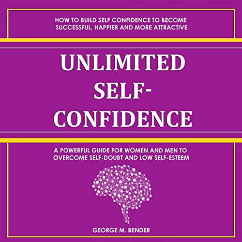 Unlimited Self-Confidence audiobook cover art