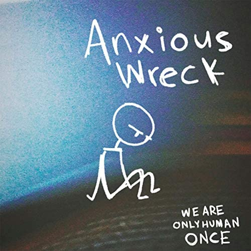 We Are Only Human Once