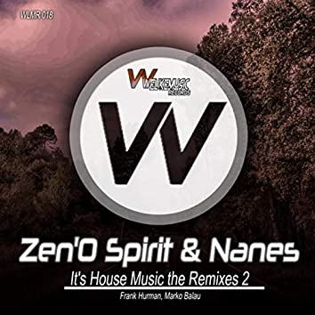 It's House Music - The Remixes 2