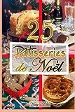 Patisseries de Noel - Recettes de noel