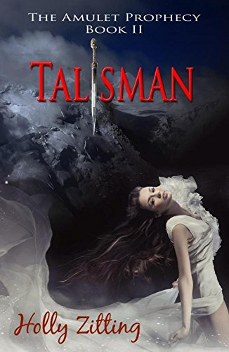 Talisman (The Amulet Prophecy Series Book 2) (English Edition)