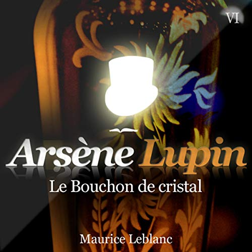 Le Bouchon de cristal audiobook cover art