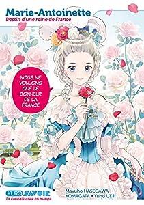 Marie-Antoinette, destin d'une reine de France Edition simple One-shot