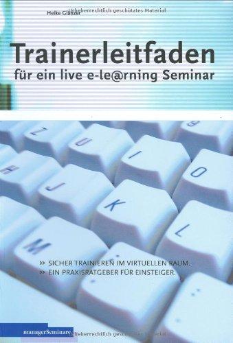 Trainerleitfaden für ein live e-Learning Seminar: Sicheres Einsteiger-Training in virtuellen Räumen - mit Fallbeispielen
