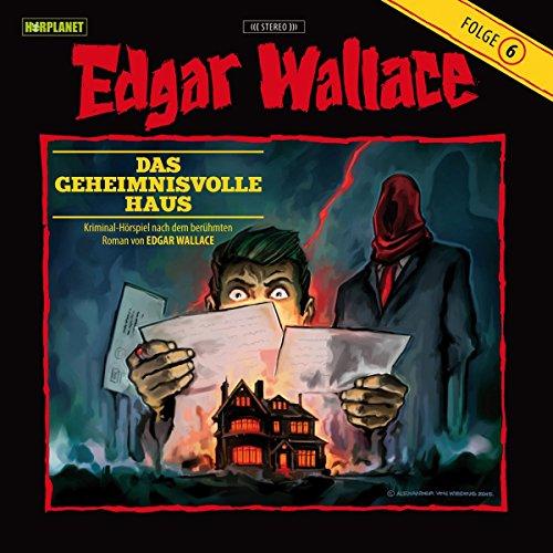 Das geheimnisvolle Haus (Edgar Wallace 6) audiobook cover art