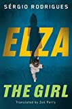 Elza: The Girl (English Edition)