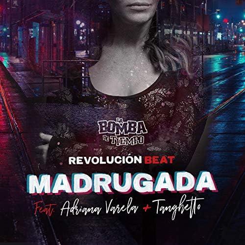 La Bomba De Tiempo feat. Adriana Varela & Tanghetto