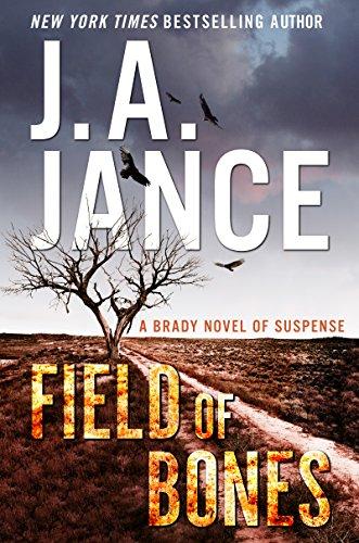 Field of Bones: A Brady Novel of Suspense (Joanna Brady Mysteries Book 18)
