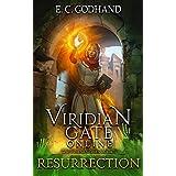 Viridian Gate Online: Resurrection: A litRPG Adventure (The Heartfire Healer Series Book 1) (English Edition)