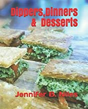 Dippers, Dinners & Desserts