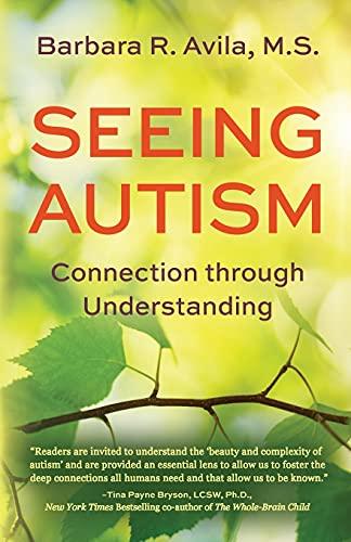 Seeing Autism - Connection Through Understanding