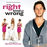 Songtexte von Rachel Portman - The Right Kind of Wrong
