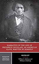 Narrative of the Life of Frederick Douglass, an American Slave, Written by Himself (Norton Critical Editions) by Frederick...