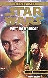 Star Wars - Vent de trahison - Format Kindle - 6,99 €