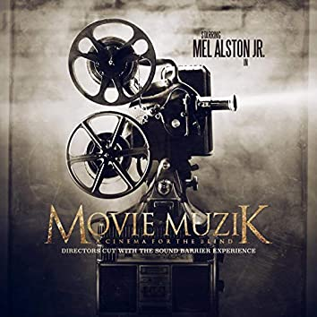 Movie Muzik: Director's Cut With the Sound Barrier Experience