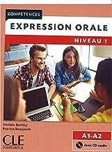 Competences Expression orale 1 - Niveaux A1-A2 - Livre + CD - 2ème éd (French Edition)
