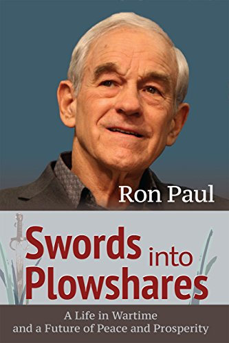 Swords into Plowshares: A Life in Wartime and a Future of Peace and Prosperity (English Edition)