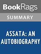 Summary & Study Guide Assata: An Autobiography by Assata Shakur