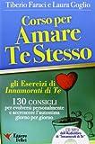 Corso per amare te stesso. Gli esercizi di «Innamorati di te». Audiolibro. CD Audio Formato MP3. Con libro