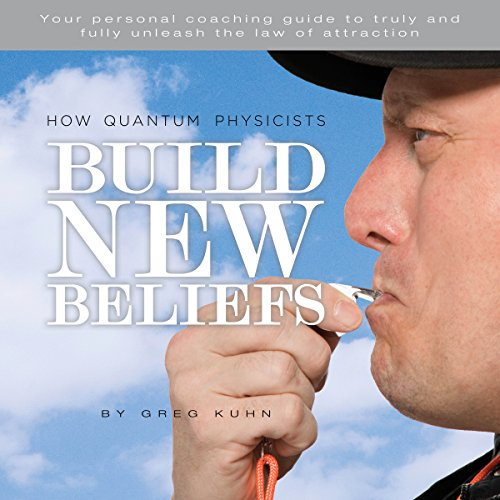 How Quantum Physicists Build New Beliefs audiobook cover art