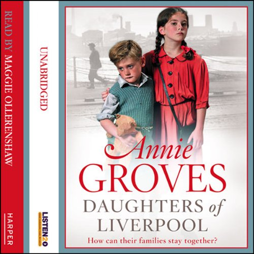 Daughters of Liverpool audiobook cover art