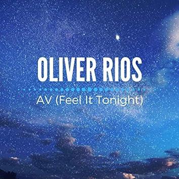AV (Feel It Tonight)