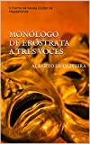 MONÓLOGO DE ERÓSTRATA A TRES VOCES: V Premio de Novela Ciudad de Majadahonda