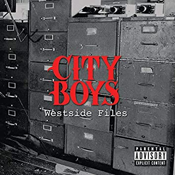 City Boys Westside Files
