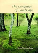 The Language of Landscape by Spirn Professor Anne Whiston (1998-12-11) Hardcover
