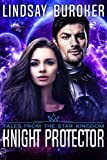 Knight Protector: (A Science Fiction Romance in the Star Kingdom Universe)