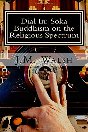 Dial In: Soka Buddhism on the Religious Spectrum