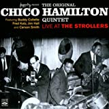 The Original Chico Hamilton Quintet Live at the Strollers