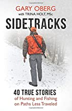 پیاده روها: 40 داستان واقعی برای شکار و ماهیگیری در مسیرهایی که کمتر سفر کرده اند