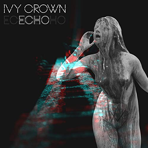 Ivy Crown - Echo