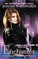 Enchanter: A Young Adult / New Adult Fantasy Novel (Princesses of Myth)