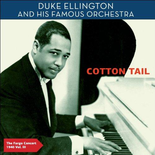Cotton Tail - The Fargo Concert 1940, Vol. 3 (Authentic Recordings 07. November 1940)
