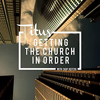 56 Titus - Getting the Church in Order - 1994 cover art