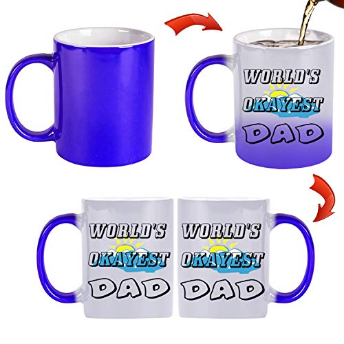 World's Okayest Dad 11 oz Mug Inside The Color Cup Color Changing Cup, The Best Gift Cup, Birthday Present.Multiple Colors to Choose from
