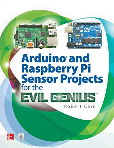 Chin, R: Arduino and Raspberry Pi Sensor Projects for the Ev
