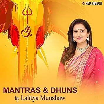 Mantras & Dhuns By Lalitya Munshaw