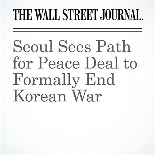 Seoul Sees Path for Peace Deal to Formally End Korean War copertina