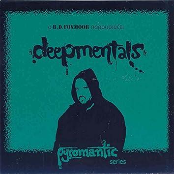 Deepmentals (Pyromantic Series)