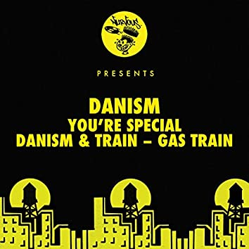 You're Special / Gas Train