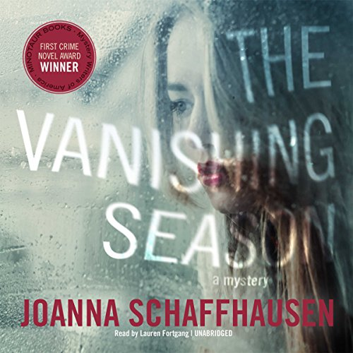 The Vanishing Season                   By:                                                                                                                                 Joanna Schaffhausen                               Narrated by:                                                                                                                                 Lauren Fortgang                      Length: 8 hrs and 58 mins     31 ratings     Overall 3.9